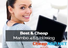 Best and Cheap Mambo 4.6.5 Hosting
