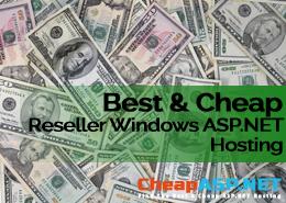 Best and Cheap Reseller Windows ASP.NET Hosting
