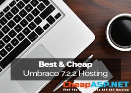Best and Cheap Umbraco 7.2.2 Hosting