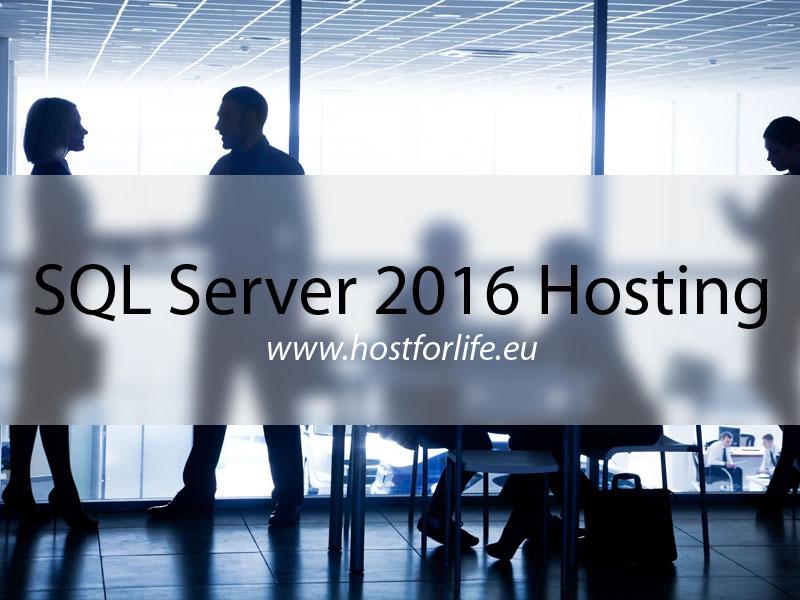 hostforlife - sql server 2016 hosting